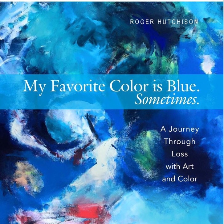 Grief Book Review: My Favorite Color is Blue. Sometimes.